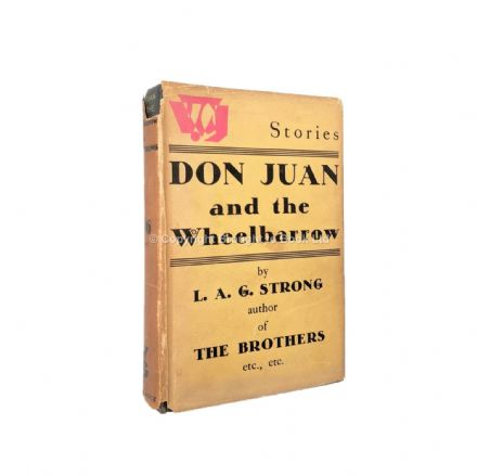 Don Juan and the Wheelbarrow by L.A.G. Strong First Edition Gollancz 1932